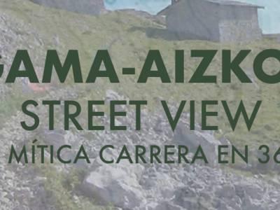 Zegama-Aizkorri orain ikusgai Google Street View-en